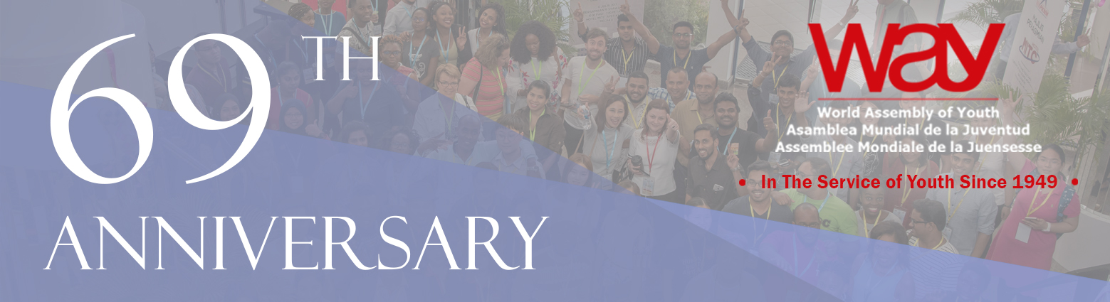 WAY 69TH ANNIVERSARY: SERVING YOUTH WORLDWIDE